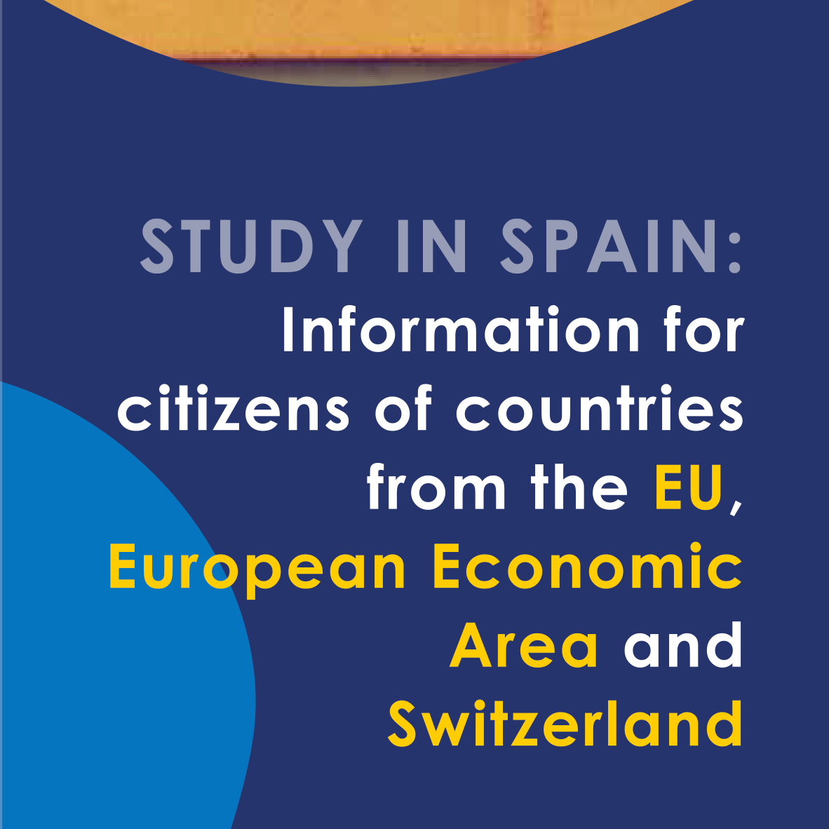 Study in Spain: Information for citizens of countries from the EU, European Economic Area and Switzerland
