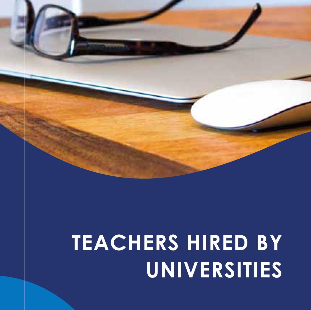 Teachers hired by universities